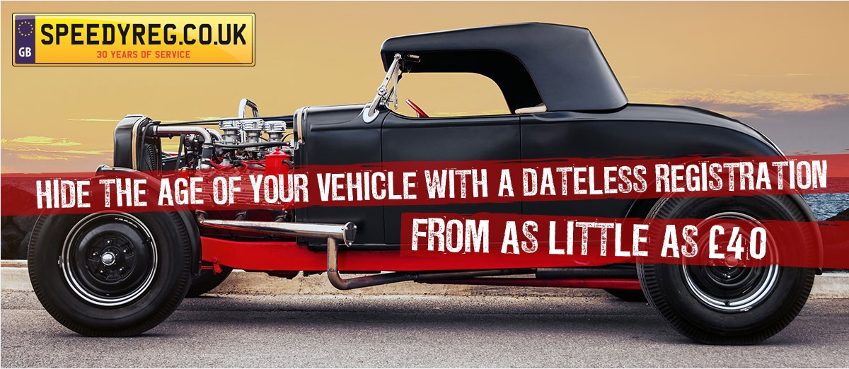 Hide the age of your vehicle with a dateless registration, from as ...