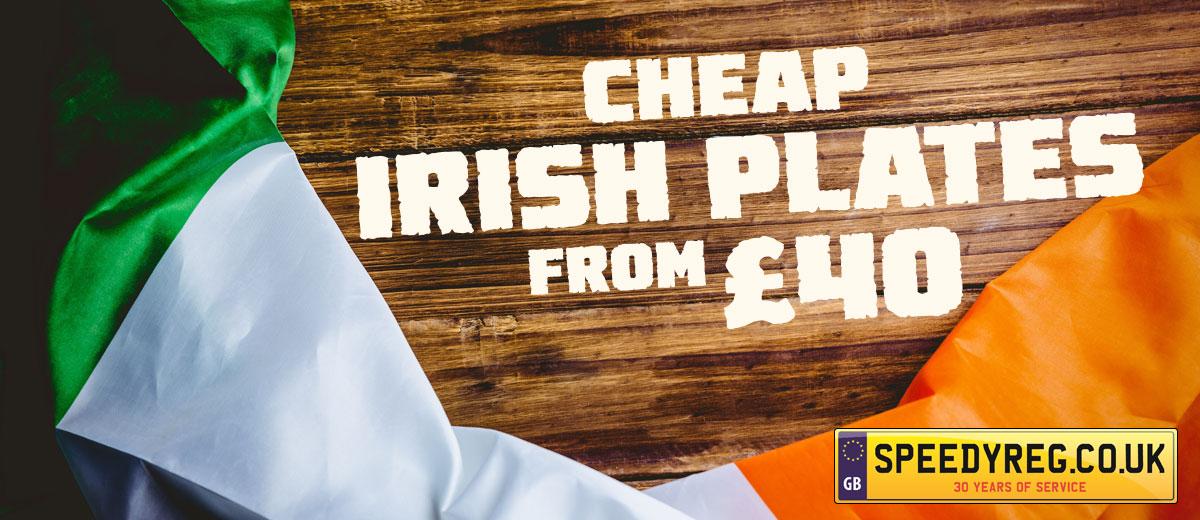 Cheap Irish Plates from £40