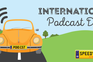 International Podcast Day Number Plates - Speedy Reg