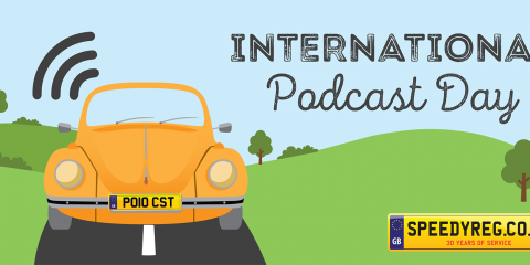 International Podcast Day Number Plates - Speedy Reg