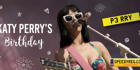 Katy Perry's Birthday Number Plates - Speedy Reg