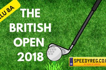The British Open 2018 Number Plates - Speedy Reg