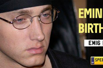 Eminem Birthday Number Plates - Speedyreg
