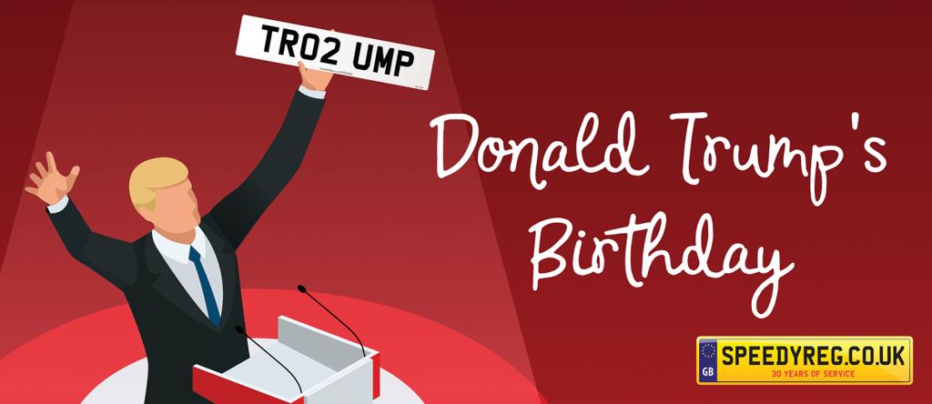 SpeedyReg- Donald Trump Birthday