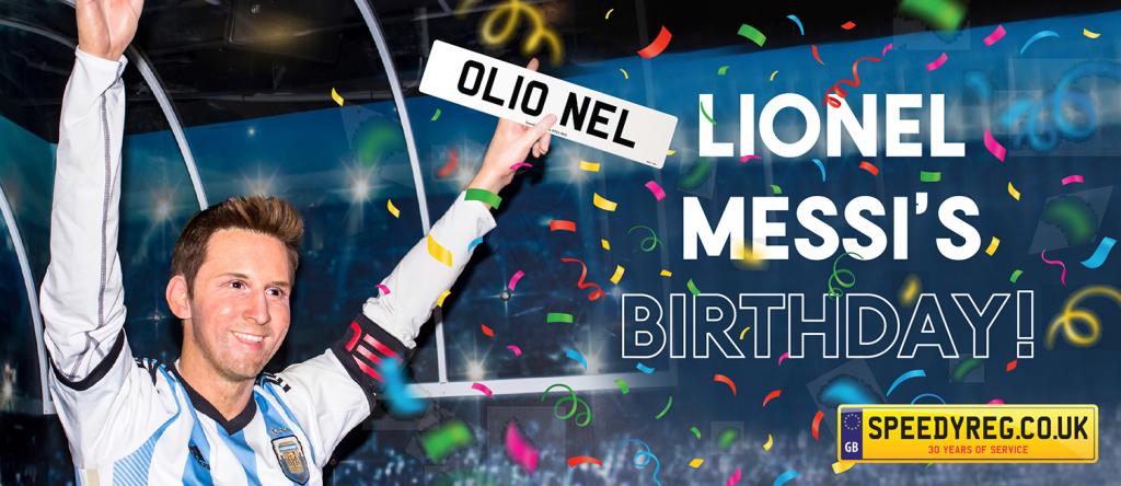 Lionel Messi's Birthday - SpeedyReg