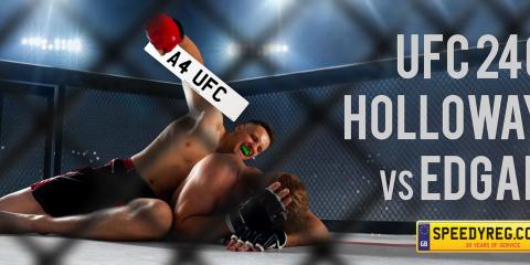 UFC 240 - Holloway vs Edgar - Speedyreg