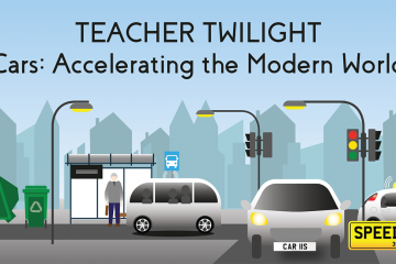 Teacher Twilight Cars Accelerating the Modern World